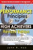 Peak Performance Principles for High Achievers, John R. Noe, 0883910969