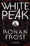 Image of White Peak: A Thriller