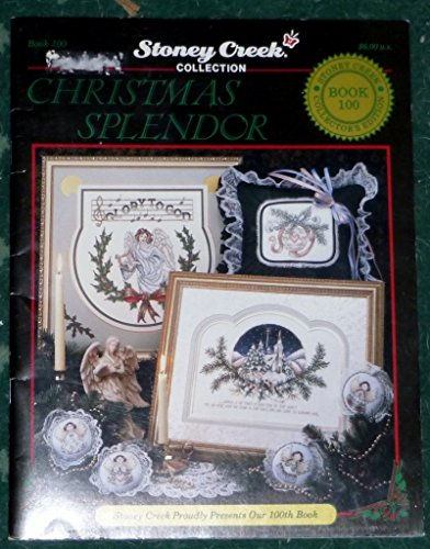 Stoney Creek Collection: Christmas Splendor (Book 100)