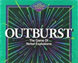 OUTBURST; with UPDATED TOPICS by Parker Bros.