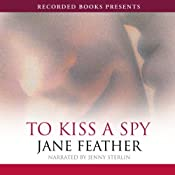 To Kiss a Spy | Jane Feather