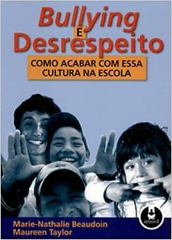 Bullying e Desrespeito (Em Portuguese do Brasil)