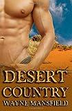 Desert Country, Wayne Mansfield, 1497463572