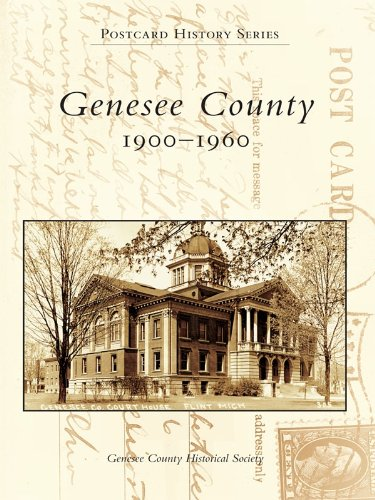 Genesee County: 1900-1960 (Postcard History) ()