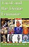Tarot and the Divine Feminine