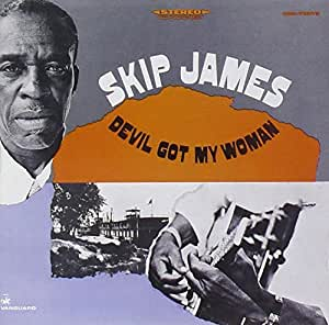 Skip James Devil Got My Woman Amazon Com Music
