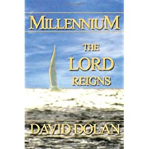 Millennium: The Lord Reigns