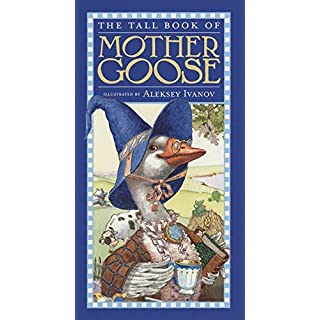 The Tall Book of Mother Goose (Harper Tall Book)