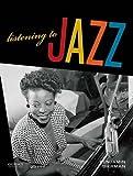 Listening to Jazz 1st Edition