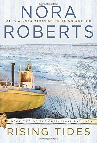 Rising Tides Chesapeake Bay Saga By Nora Roberts