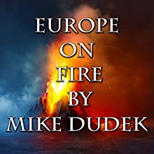 Europe on Fire: Doc Strathmore, Book 3 Audiobook by Mike Dudek Narrated by Saethon Williams
