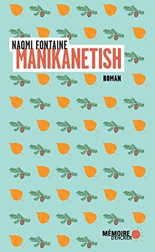 Manikanetish (French Edition)