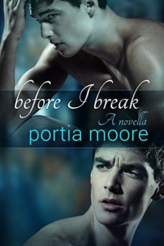 Before I Break (If I Break 1.5) by [Moore, Portia]