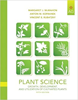 Plant Science: Growth, Development, And Utilization Of Cultivated Plants (5th Edition) Downloads Torrent