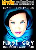 Hadassah's Watchman: First Cry -EPISODE 1- (Hadassah's Watchman: Frist Cry)