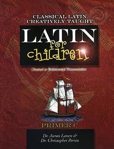 Latin for Children, Primer C (Latin for Children)