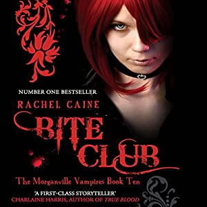 Bite Club: Morganville Vampires, Book 10 Audiobook