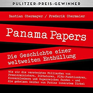 Bastian Obermayer , Frederik Obermaier - Panama Papers