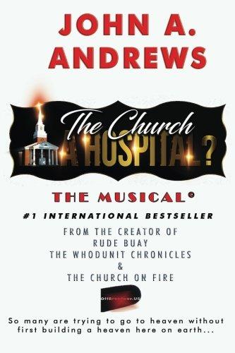 Read Online The Church ... A Hospital? (Volume 1) pdf