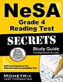 NeSA Grade 4 Reading Test Secrets Study Guide: NeSA Exam Review for the Nebraska State Accountability Test