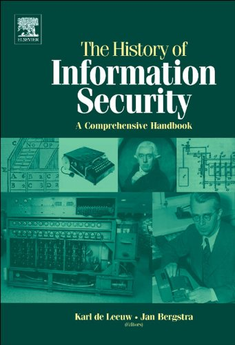 The History of Information Security: A Comprehensive Handbook Epub