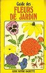 Guide des fleurs de jardin (Guide nature Hachette) par Ambrose