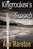 Kingmaker's Sword, Ann Marston, 1927400163