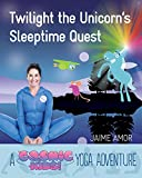 quest amores - Twilight the Unicorn's Sleepytime Quest: A Cosmic Kids Yoga Adventure