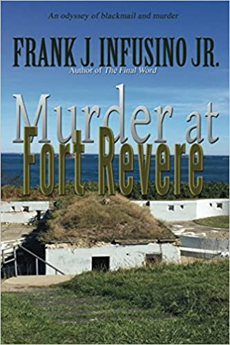 Amazon com: Murder at Fort Revere (9781506906355): Frank J  Infusino