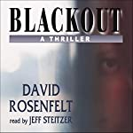Blackout: A Thriller | David Rosenfelt