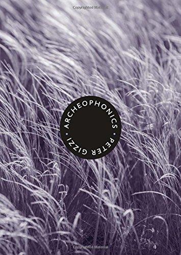 Archeophonics (Wesleyan Poetry Series)