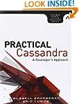 Practical Cassandra: A Developer's Ap...