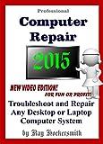 Professional Computer Repair 2015 Troubleshoot
