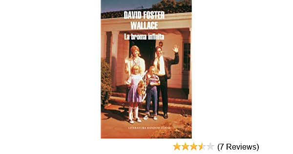 Amazon.com: La broma infinita (Spanish Edition) eBook: David Foster Wallace: Kindle Store