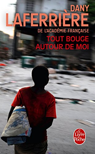 Tout Bouge Autour De Moi (French Edition)