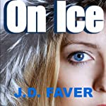 On Ice | J. D. Faver
