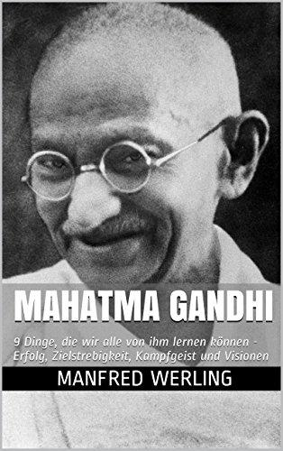 Amazoncom Mahatma Gandhi 9 Dinge Die Wir Alle Von Ihm