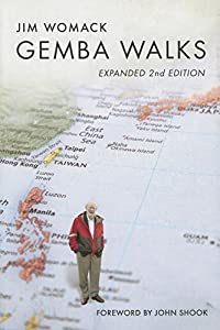 Gemba Walks Expanded 2nd Edition