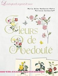 Fleurs de Redouté par Marie-Anne Réthoret-Mélin