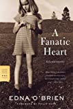 A Fanatic Heart: Selected Stories (FSG Classics)