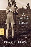A Fanatic Heart, Edna O'Brien, 0374531099