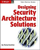img - for Designing Security Architecture Solutions by Jay Ramachandran (2002-03-15) book / textbook / text book