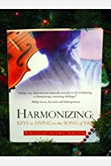 HARMONIZING: Keys to Living in the Song of Life Kindle Edition