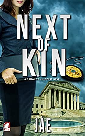 Next of kin a romantic suspense novel portland police for Bureau 13 book series