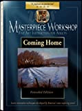Masterpiece Workshop: Coming Home