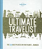 Lonely Planet's Ultimate Travelist (Lonely Planet General Reference)