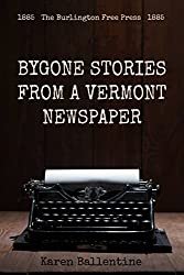 Bygone Stories From a Vermont Newspaper: 1884