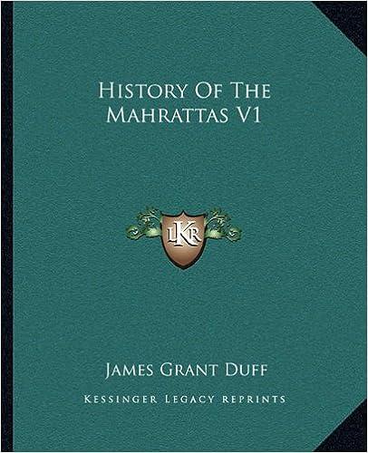 History Of The Mahrattas V1