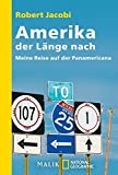 Amerika der Länge nach: Meine Reise auf der Panamericana