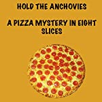 Hold the Anchovies | Harris Tobias